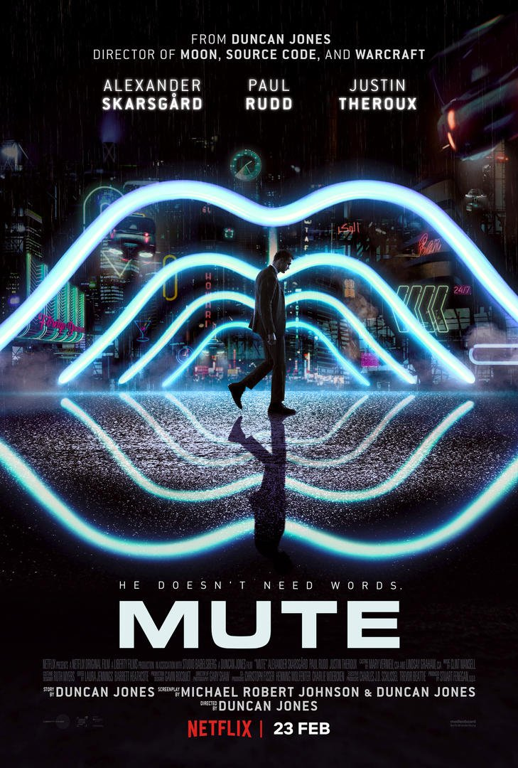 Duncan Jones' MUTE Promo Poster Jan 30th 2018 Premiers Feb 23 Worldwide on Netflix