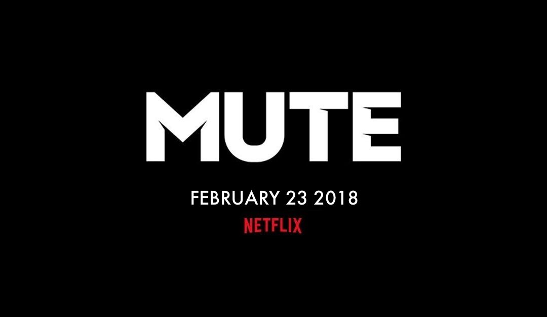 Duncan Jones Announces 23rd February Premiere for MUTE On Netflix
